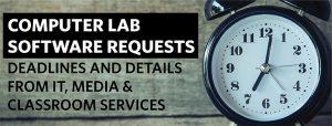 Computer lab request deadlines